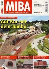 MIBA - Eisenbahn im Modell - Juni 2007 - Modell, Landschaft, Dioramen, Tipps