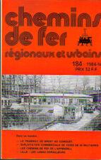 Chemins de fer régionaux et urbains  F.A.C.S N° 184 1984 IV