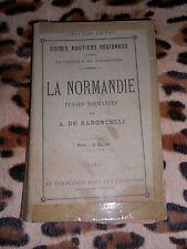 GUIDES ROUTIERS REGIONAUX : LA NORMANDIE, plages normandes - A. de Baroncelli