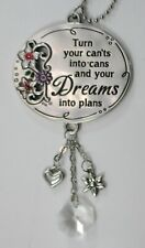 G Turn can'ts into cans dreams into plans Inspirations Car mirror charm