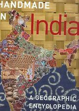 Handmade in India A geographic encyclopedia of Indian handicrafts 2009