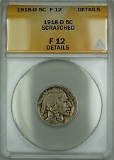 1918-D Buffalo Nickel 5c ANACS F-12 Details Scratched (Better Coin)