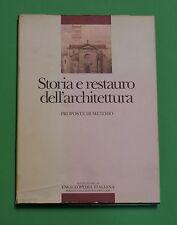 Spagnesi - Storia e restauro dell'architettura - 1^ Ed. Treccani 1984