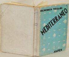 ULDERICO TEGANI MEDITERRANEO PORTOFINO CAPRI VENEZIA SICILIA ALGERIA SPAGNA 1930
