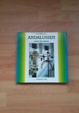 """ANDALUSIEN  """"Sehen und  Erleben"""" von Ursula  Pfistermeier -Wie neu!!-"""