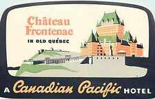 Chateau Frontenac ~QUEBEC CANADA~ Beautiful CANADIAN PACIFIC Hotel Label
