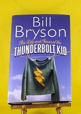 The Life and Times of the Thunderbolt Kid by Bill Bryson used HB dust jacket