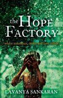 The Hope Factory,Lavanya Sankaran- 9780755327898