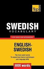 Swedish Vocabulary for English Speakers - 9000 Words by Andrey Taranov (2012,...