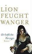Die häßliche Herzogin - Lion Feuchtwanger - 9783746656274