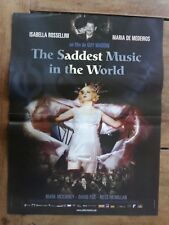 Affiche THE SADDEST MUSIC IN THE WORLD isabella ROSSELLINI    40x60cm *