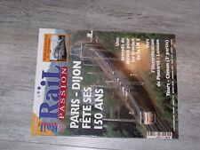 $$$ Revue Rail passion N°33 Paris - DijonSouris grisesLN 5Plouaret - Lanni