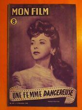 Mon Film N° 68 du 12/11/1947- Ida Lupino Une femme dangereuse- Robert Cummings