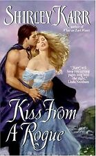 Kiss from a Rogue by Shirley Karr (2006) New !