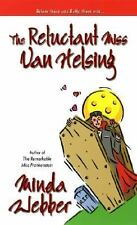 The Reluctant Miss Van Helsing by Minda Webber (2006, Paperback)