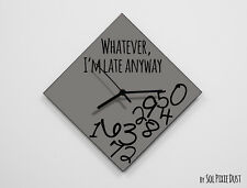 Whatever I'm Late Anyway / Diamond Grey - Wall Clock