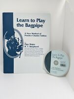 Learn To Play The Bagpipe A New Method of practice includes chanter