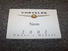 2002 Chrysler Neon Owner Owner's Operator User Guide Manual ES ACR SE SXT S 2.0L