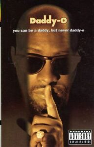 Daddy-O You Can Be A Daddy But Never Daddy O 1993 Cassette Tape Album Hiphop Rap