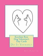Karelian Bear Dog Valentine's Day Cards : Do It Yourself by Gail Forsyth.