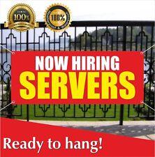 Now Hiring Servers Banner Vinyl / Mesh Banner Sign Flag Many Sizes Jobs Work