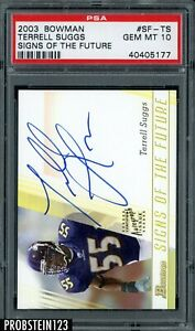 2003 Bowman Signed Of Future Terrell Suggs Ravens RC Rookie AUTO PSA 10 GEM MINT