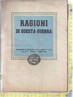 Libretto - Le ragionidi questa Guerra - Quaderni di Divulgazione - Numero 1