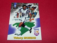 PANINI FOOTBALL CARD 98 1997-1998 THIERRY MOREAU TOULOUSE FC Téfécé TFC STADIUM