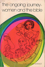 The Ongoing Journey: Women and the Bible, by Sharon Neufer Emswiler  (1977)