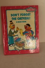 Children's Hardcover - Sesame Street - Don't Forget The Oatmeal