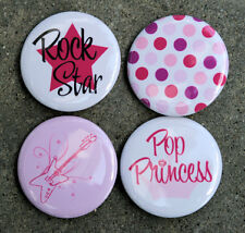 4 POP PRINCESS ROCK STAR - Buttons Pins Badges 1.5""