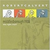 Robert Calvert - Middlesbrough 1986 (The Right Stuff, 2006)
