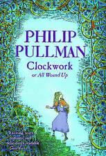 Clockwork by Philip Pullman (Paperback, 2004)