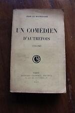 Jean de BOURGOGNE - un comédien d'autrefois - 1750 / 1822 -  ed. Grasset 1914