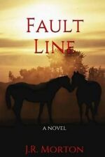 NEW Fault Line (Uninvited Book 3) by J.R. Morton