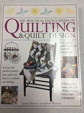 The Practical Encyclopedia of Quilting & Quilt Design - Isabel Stanley & Jenny W
