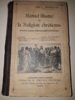 Manuel Illustré de la Religion Chrétienne,  Enseignement  Catéchistique RARE
