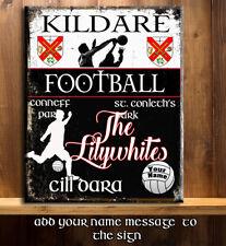 PERSONALISED KILDARE GAA FOOTBALL GAELIC SPORT VINTAGE Metal Sign RS358