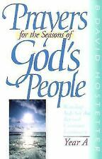 Prayers for the Seasons of God's People Year a: Worship aids for the Revised Com