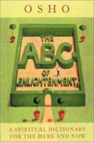 An ABC of Enlightenment: A Spiritual Dictionary for the Here and Now-ExLibrary