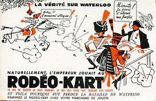 BUVARD PUBLICITAIRE / RODEO KART / LA VERITE SUR WATERLOO / JEU DE SOCIETE