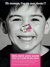 Publicité 1990  MALABAR SANS SUCRE chewing gum