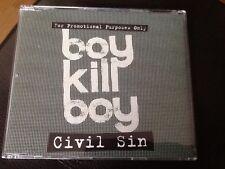 BOY KILL BOY . CIVIL SIN . RARE PROMOTIONAL C.D. SINGLE . MINT UNUSED CONDITION