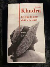 Yasmina Khadra: Ce que le jour doit à la nuit / Julliard, 2008