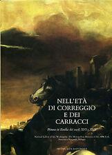 Nell'età di Correggio e dei Carracci - Nuova Alfa Editoriale