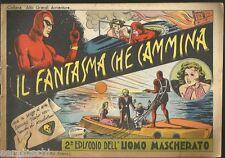 UOMO MASCHERATO-FANTASMA CHE CAMMINA -collana grandi avventure 2-NERBINI 1946