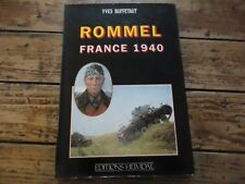 HEIMDAL ROMMEL FRANCE 1940 WWII YVES BUFFETAUT PHOTOS INVASION ALLEMANDE