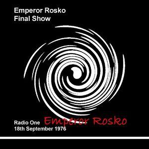 Pirate Radio Emperor Rosko Final 18th September 1976