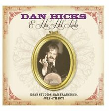 DAN HICKS & HIS HOT LICKS - KSAN STUDIOS, SAN FRANCISCO JULY 4th 1971 (NEW) CD