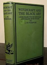 WITCHCRAFT AND THE BLACK ART, J. Wickwar 2nd Ed Ltd Ed ~ 6500 Copies 1927 Occult